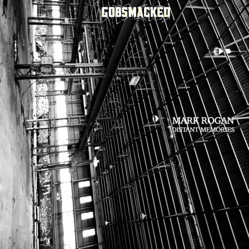 MarkRogan-DistantMemories-GobsmackedRecords-lg