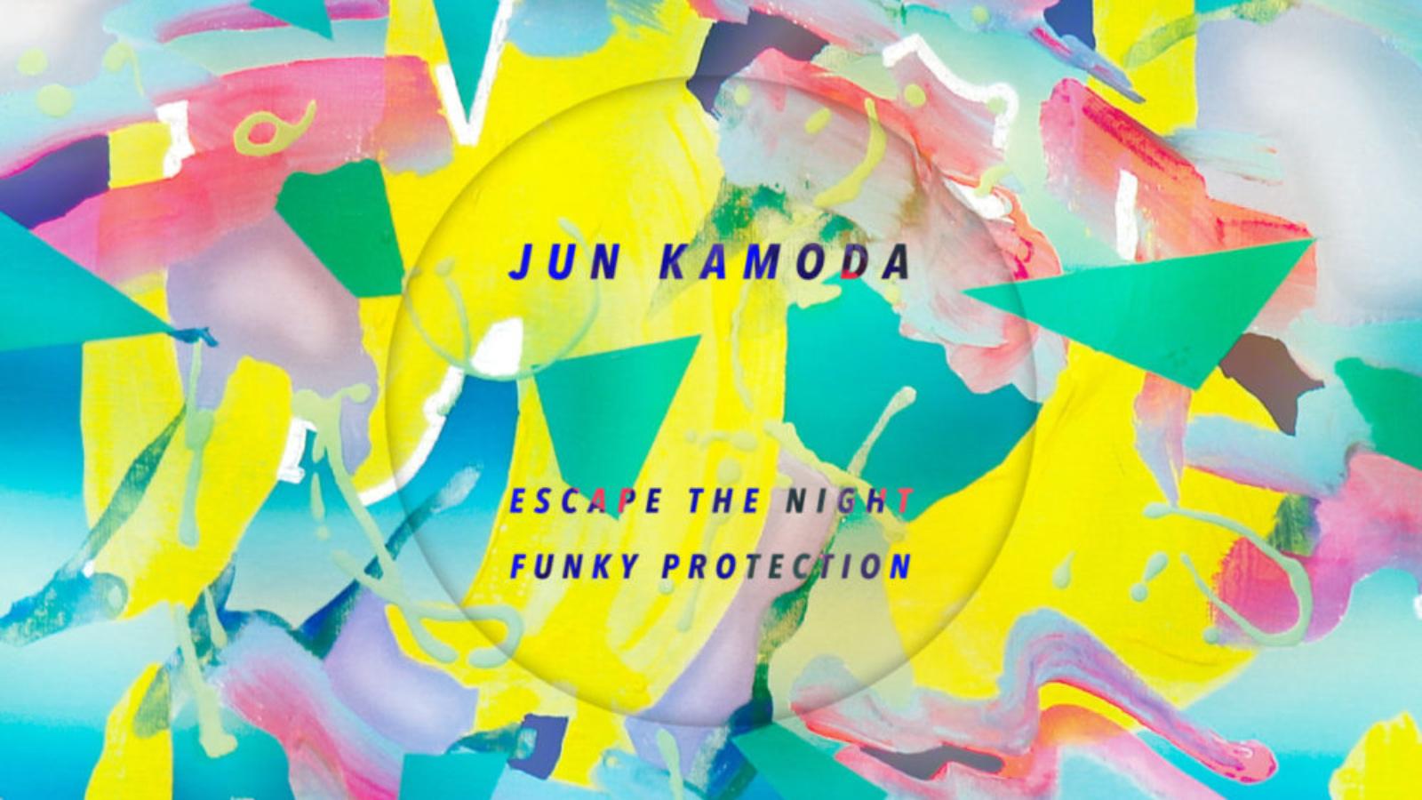 JUN007 PACKSHOT Jun Kamoda - Escape The Night - Jun Records