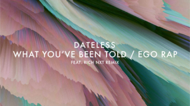 PACKSHOT Dateless - What You've Been Told : Ego Rap - VIVa MUSiC
